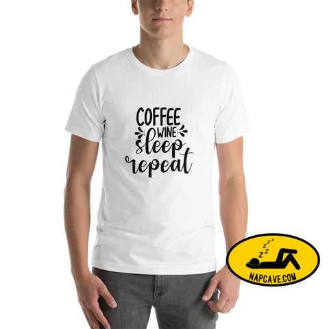 Coffee Wine Sleep... Repeat Funny Short-Sleeve Unisex T-Shirt White / XS The NapCave Coffee Wine Sleep... Repeat Funny Short-Sleeve Unisex
