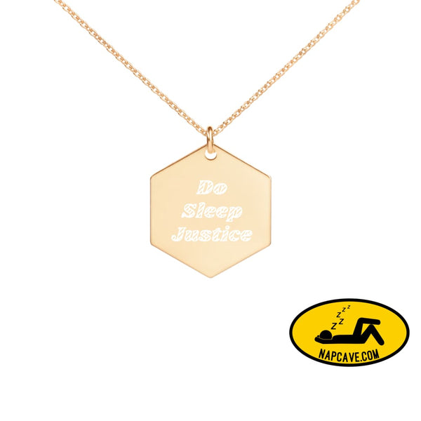 Do Sleep Justice with the NapCave Engraved Silver Rose Gold or 18K Gold Hexagon Necklace 24K Gold coating jewelry The NapCave Do Sleep