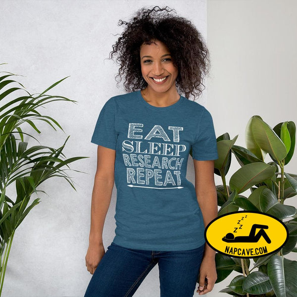 Eat Sleep Research Repeat Short-Sleeve Unisex T-Shirt Heather Deep Teal / S The NapCave Eat Sleep Research Repeat Short-Sleeve Unisex