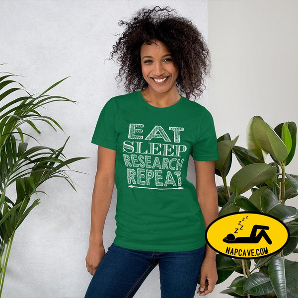 Eat Sleep Research Repeat Short-Sleeve Unisex T-Shirt Kelly / S The NapCave Eat Sleep Research Repeat Short-Sleeve Unisex T-Shirt #sleep2019