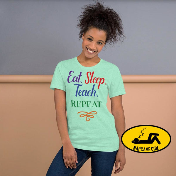 Eat Sleep Teach Repeat Short-Sleeve Unisex T-Shirt Heather Mint / S Shirt The NapCave Eat Sleep Teach Repeat Short-Sleeve Unisex T-Shirt Eat