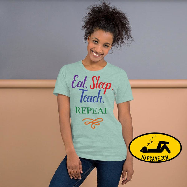 Eat Sleep Teach Repeat Short-Sleeve Unisex T-Shirt Heather Prism Dusty Blue / XS Shirt The NapCave Eat Sleep Teach Repeat Short-Sleeve