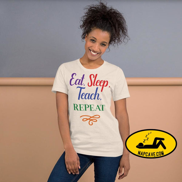 Eat Sleep Teach Repeat Short-Sleeve Unisex T-Shirt Soft Cream / S Shirt The NapCave Eat Sleep Teach Repeat Short-Sleeve Unisex T-Shirt Eat