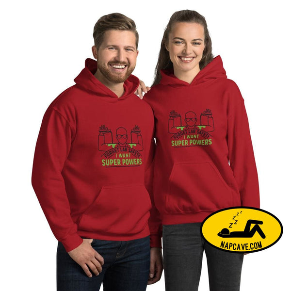 Forget Lab Safety I want SUPERPOWERS Hooded Sweatshirt Red / S The NapCave Forget Lab Safety I want SUPERPOWERS Hooded Sweatshirt be like
