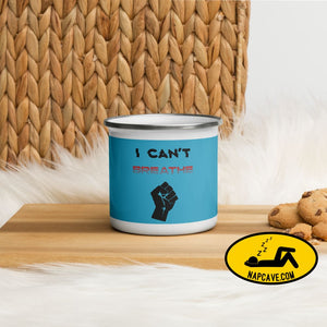 George Floyd I Can't Breathe Black Lives Matter Enamel Mug The NapCave George Floyd I Can't Breathe Black Lives Matter Enamel Mug advocate,