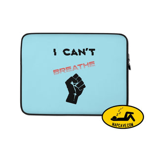 George Floyd I Can't Breathe Black Lives Matter Laptop Sleeve 13 in The NapCave George Floyd I Can't Breathe Black Lives Matter Laptop