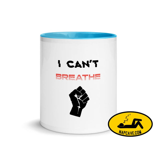 George Floyd I Can't Breathe Black Lives Matter Mug with Color Inside The NapCave George Floyd I Can't Breathe Black Lives Matter Mug with