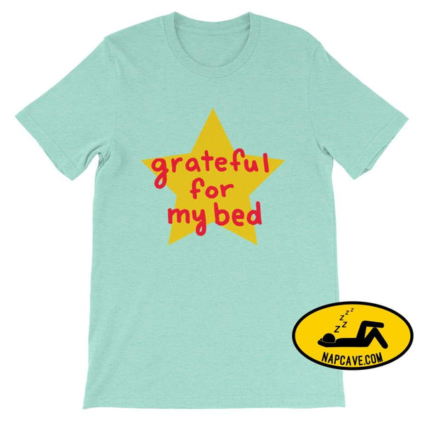 Grateful for my Bed Heather Mint / S SHIRT Nap Cave Grateful for my Bed bed chronic illness chronic pain grateful Grateful for my Bed