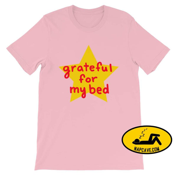 Grateful for my Bed Pink / S SHIRT Nap Cave Grateful for my Bed bed chronic illness chronic pain grateful Grateful for my Bed