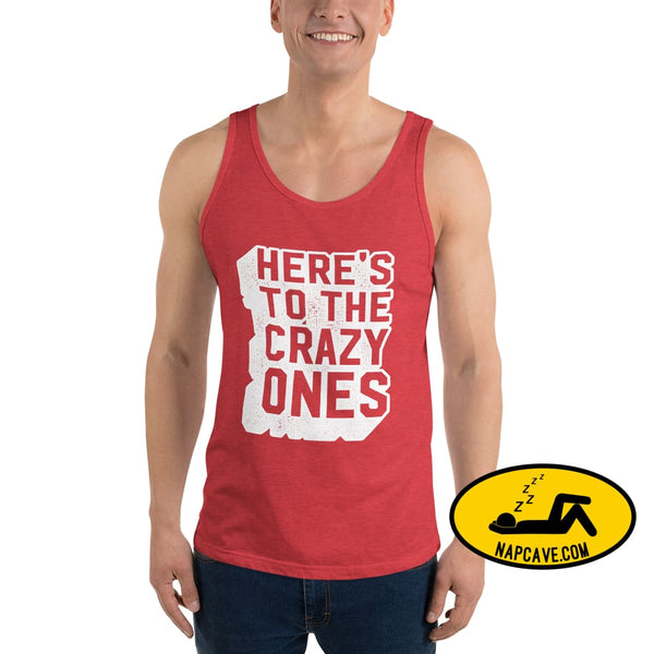 Here's to the Crazy Ones Unisex Tank Top Red Triblend / XS The NapCave Here's to the Crazy Ones Unisex Tank Top Genius,gifts,healthcare