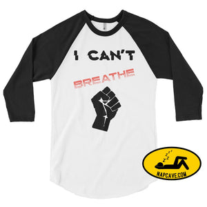 I can't Breathe Black Lives Matter George Floyd 3/4 sleeve raglan shirt White/Black / XS The NapCave I can't Breathe Black Lives Matter