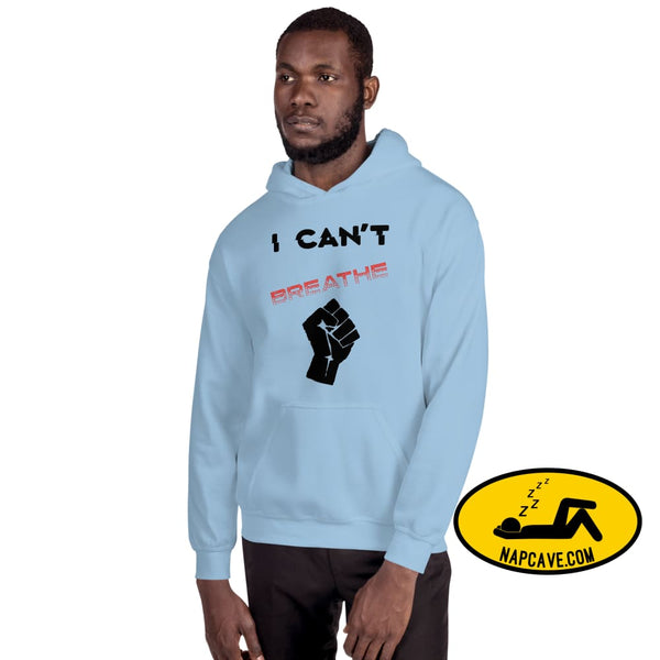 I can't Breathe Black Lives Matter Unisex Hoodie Light Blue / S The NapCave I can't Breathe Black Lives Matter Unisex Hoodie advocate, black
