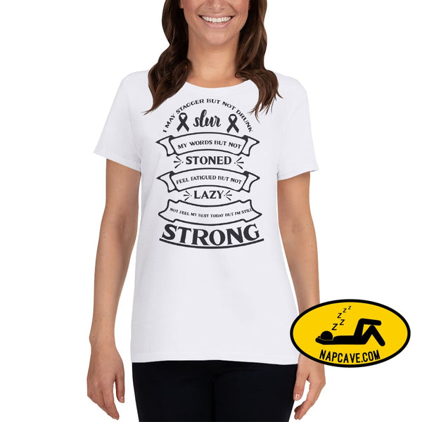 I May Slur My Speech but I am NOT Lazy but Strong t-shirt White / S The NapCave I May Slur My Speech but I am NOT Lazy but Strong t-shirt