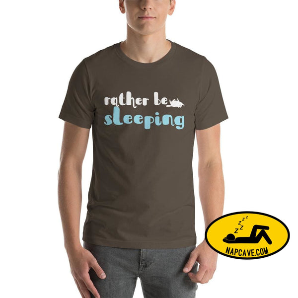 Id Rather be Sleeping Short-Sleeve Unisex T-Shirt Army / S The NapCave Id Rather be Sleeping Short-Sleeve Unisex T-Shirt