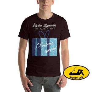 Ill have a Blue Christmas without my Hypocretins Short-Sleeve Unisex T-Shirt Oxblood Black / S The NapCave Ill have a Blue Christmas without
