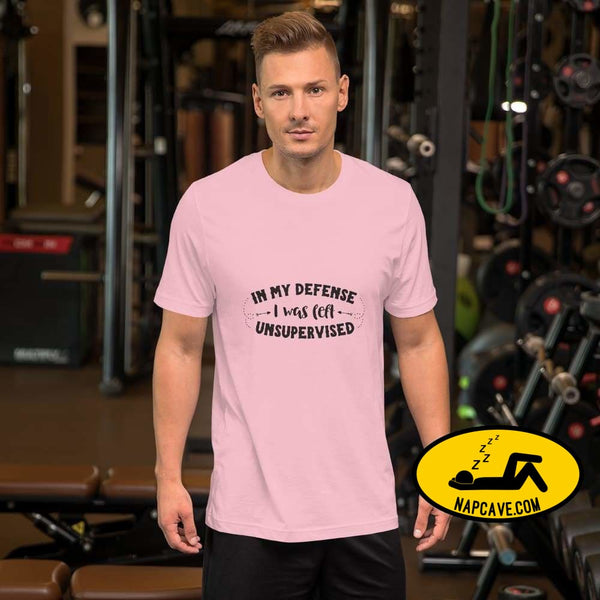 In my Defense I was left unsupervised Short-Sleeve Unisex T-Shirt Pink / S The NapCave In my Defense I was left unsupervised Short-Sleeve
