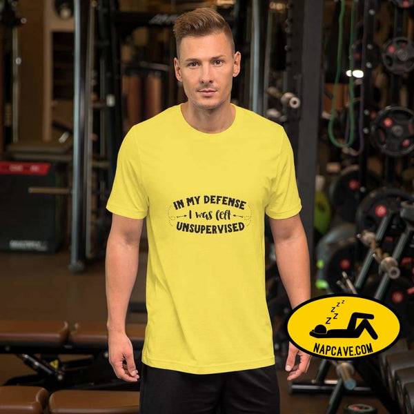 In my Defense I was left unsupervised Short-Sleeve Unisex T-Shirt Yellow / S The NapCave In my Defense I was left unsupervised Short-Sleeve