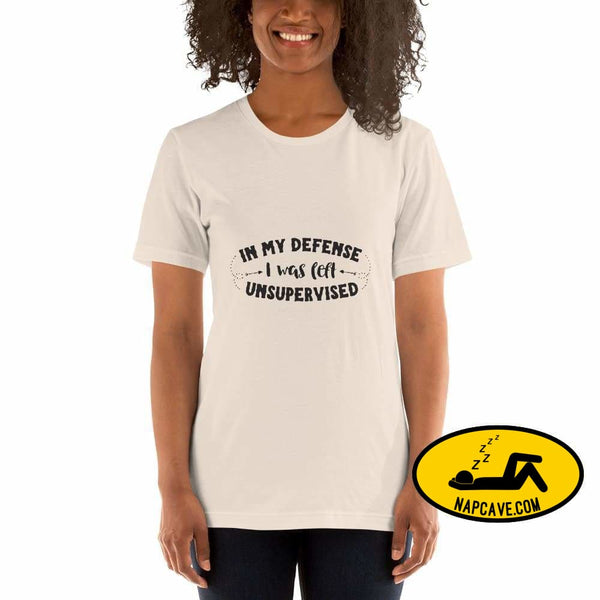 In my Defense I was left unsupervised Short-Sleeve Unisex T-Shirt The NapCave In my Defense I was left unsupervised Short-Sleeve Unisex