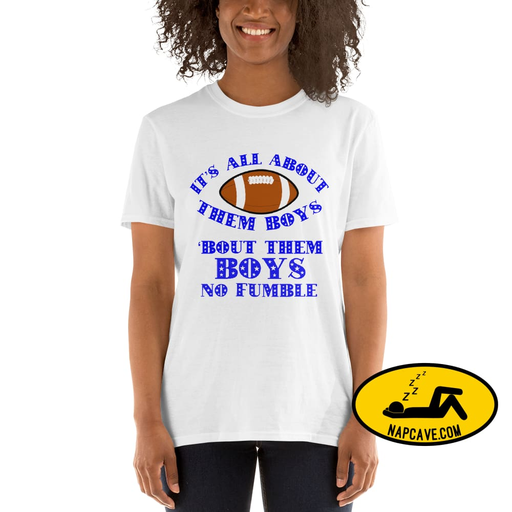 Its all About Them Boys - Unisex -Shirt White / S SHIRT The NapCave Its all About Them Boys - Unisex -Shirt All about them boys cowboys