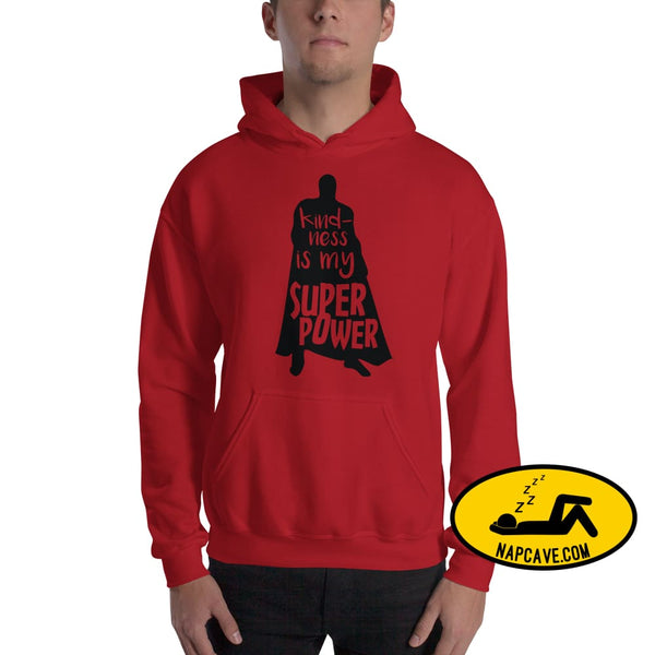 Kindness is my Superpower Hooded Sweatshirt Red / S The NapCave Kindness is my Superpower Hooded Sweatshirt be kind beYoutiful Defy Stigma