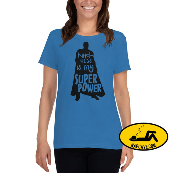 Kindness is my SuperPower Womens short sleeve t-shirt Sapphire / S The NapCave Kindness is my SuperPower Womens short sleeve t-shirt be kind