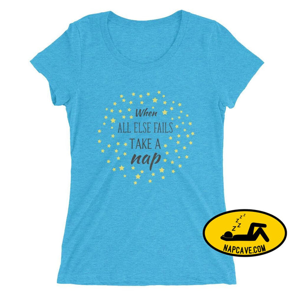 Ladies If all Else Fails Take a Nap t-shirt Aqua Triblend / S Nap Cave Ladies If all Else Fails Take a Nap t-shirt chronic illness chronic