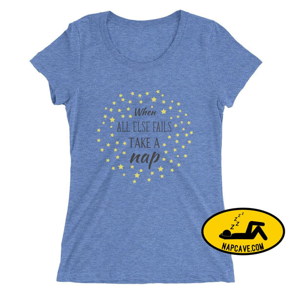 Ladies If all Else Fails Take a Nap t-shirt Blue Triblend / S Nap Cave Ladies If all Else Fails Take a Nap t-shirt chronic illness chronic