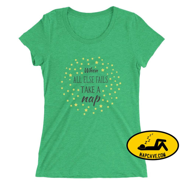 Ladies If all Else Fails Take a Nap t-shirt Green Triblend / S Nap Cave Ladies If all Else Fails Take a Nap t-shirt chronic illness chronic