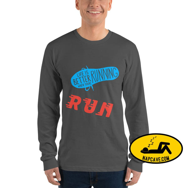 Life is better Running Long sleeve t-shirt Asphalt / S The NapCave Life is better Running Long sleeve t-shirt Life is better Running Long