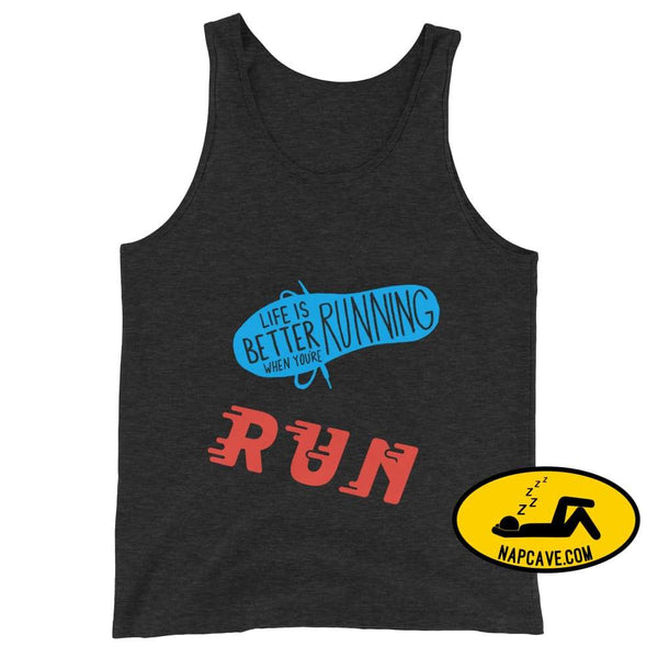 Life is better Running! Unisex Tank Top Charcoal-Black Triblend / XS The NapCave Life is better Running! Unisex Tank Top Life is better