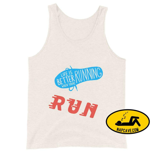 Life is better Running! Unisex Tank Top Oatmeal Triblend / XS The NapCave Life is better Running! Unisex Tank Top Life is better running
