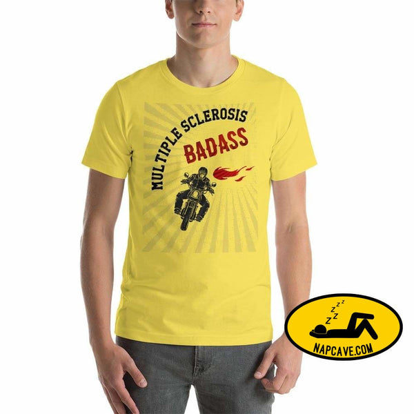 Multiple Sclerosis BadAss Yellow / S Shirt Nap Cave Multiple Sclerosis BadAss badass Chronic chronic illness chronic pain invisible