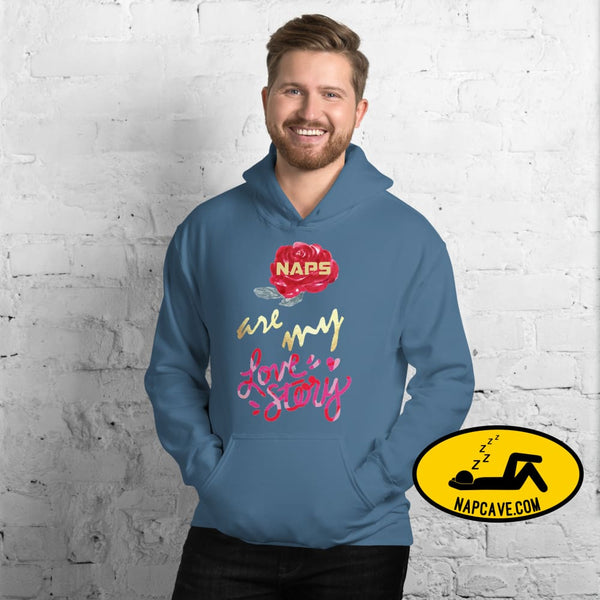 Naps are my Love Story Unisex Hoodie Indigo Blue / S The NapCave Naps are my Love Story Unisex Hoodie Be my Valentine gifts for sleepy peeps