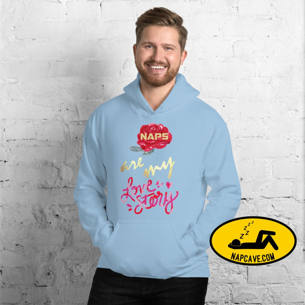 Naps are my Love Story Unisex Hoodie Light Blue / S The NapCave Naps are my Love Story Unisex Hoodie Be my Valentine gifts for sleepy peeps