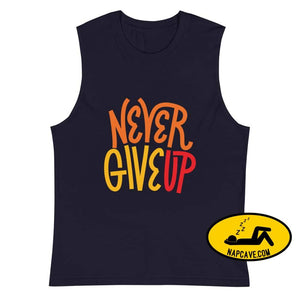 Never Give Up Muscle Shirt Navy / S Shirt The NapCave Never Give Up Muscle Shirt chin up gift gifts muscle shirt napcave