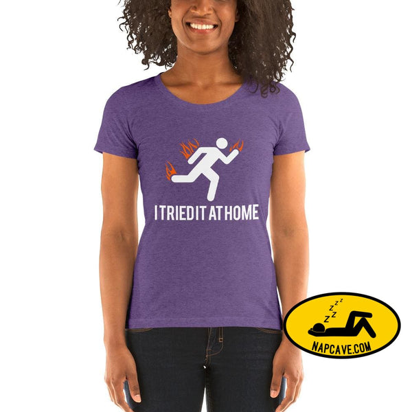 Oops I Tried it at Home! Ladies short sleeve t-shirt Purple Triblend / S The NapCave Oops I Tried it at Home! Ladies short sleeve t-shirt