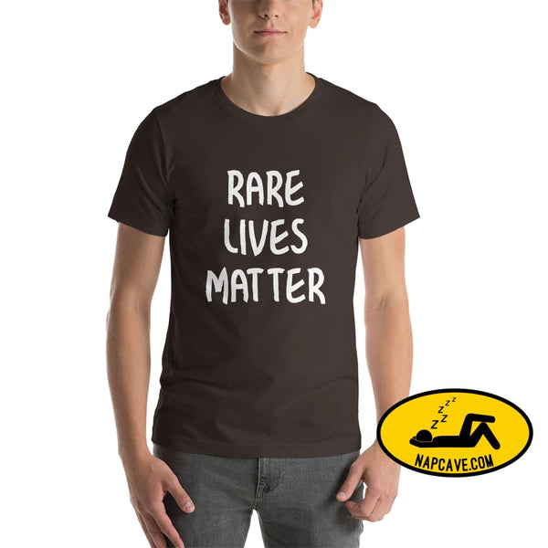 Rare Lives Matter Short-Sleeve Unisex T-Shirt Brown / S The NapCave Rare Lives Matter Short-Sleeve Unisex T-Shirt Naps are my Love Story