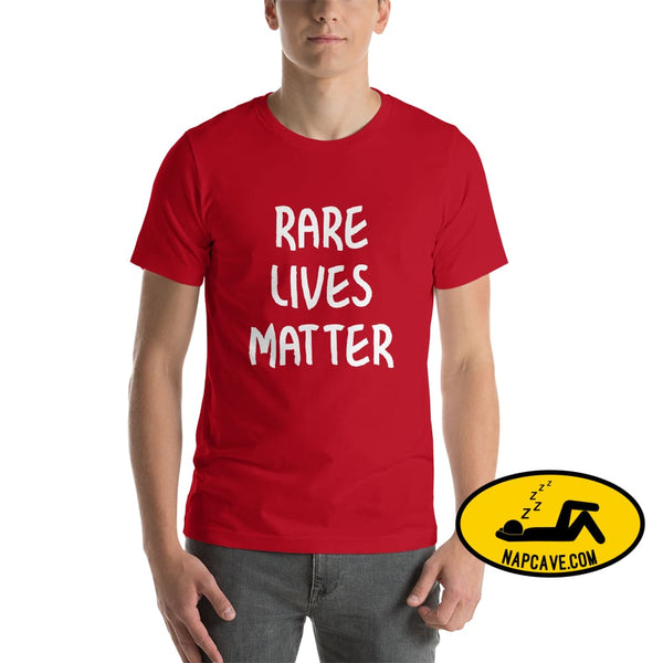 Rare Lives Matter Short-Sleeve Unisex T-Shirt Red / S The NapCave Rare Lives Matter Short-Sleeve Unisex T-Shirt Naps are my Love Story