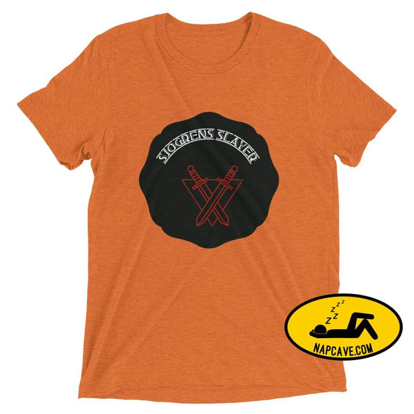 Sjogrens Slayer Orange Triblend / XS shirt Nap Cave Sjogrens Slayer autoimmune disease Sjogrens Disorder