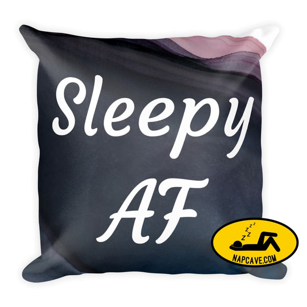 Sleepy AF Pillow 18×18 The NapCave Sleepy AF Pillow AF Circadian Rhythm Disorder Gift invisible illness nap