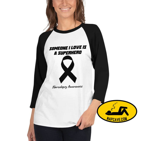 Someone I love is a Narcolepsy/Black Awareness Ribbon Superhero3/4 sleeve raglan shirt White/Black / XS The NapCave Someone I love is a