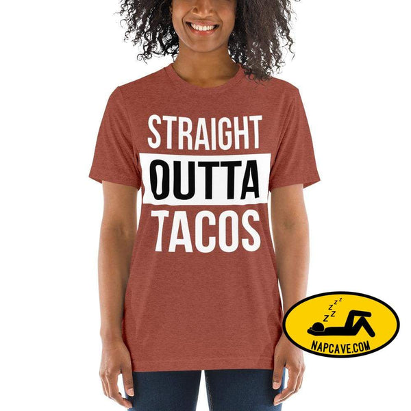 Straight OUTTA Tacos -shirt Clay Triblend / XS The NapCave Straight OUTTA Tacos -shirt I like tacos Mexican food napcave shirt Straight