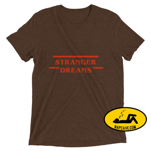 Stranger Dreams Short sleeve t-shirt Brown Triblend / XS Shirt The NapCave Stranger Dreams Short sleeve t-shirt binge watching Gifts naps