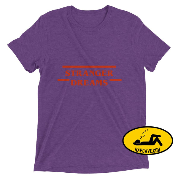 Stranger Dreams Short sleeve t-shirt Purple Triblend / XS Shirt The NapCave Stranger Dreams Short sleeve t-shirt binge watching Gifts naps