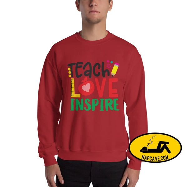 Teach Love Inspire a Teachers Greetings Unisex Sweatshirt Red / S The NapCave Teach Love Inspire a Teachers Greetings Unisex Sweatshirt a