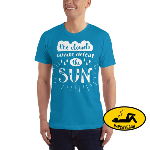 The Clouds cannot Defeat the Sun T-Shirt The NapCave The Clouds cannot Defeat the Sun T-Shirt bright fight the light fighting depression