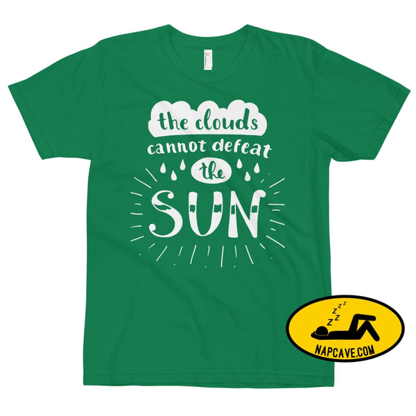 The Clouds cannot Defeat the Sun T-Shirt Kelly Green / XS The NapCave The Clouds cannot Defeat the Sun T-Shirt bright fight the light