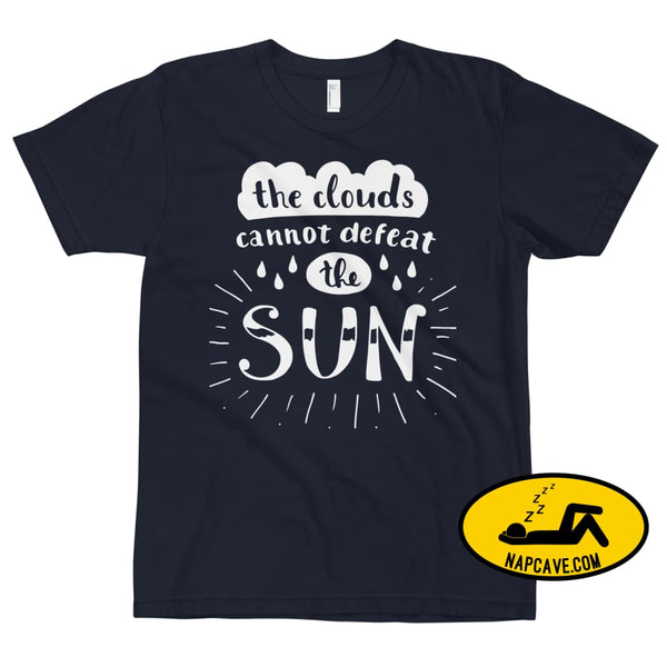 The Clouds cannot Defeat the Sun T-Shirt Navy / XS The NapCave The Clouds cannot Defeat the Sun T-Shirt bright fight the light fighting