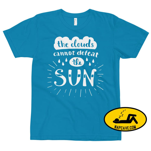 The Clouds cannot Defeat the Sun T-Shirt Teal / XS The NapCave The Clouds cannot Defeat the Sun T-Shirt bright fight the light fighting