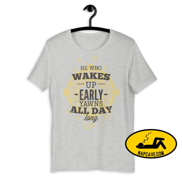 The Early Bird Yawns all Day Long! Short-Sleeve Unisex T-Shirt Athletic Heather / S The NapCave The Early Bird Yawns all Day Long!